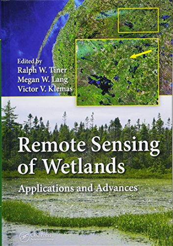 Remote Sensing of Wetlands: Applications and Advances