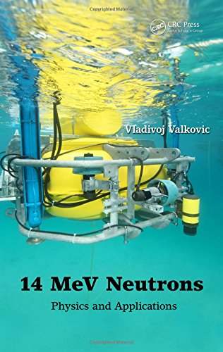 9781482238006: 14 MeV Neutrons: Physics and Applications