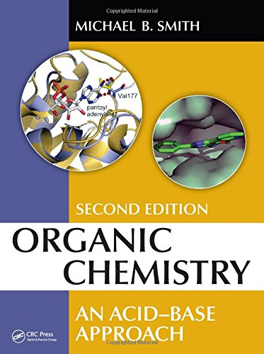 9781482238235: Organic Chemistry: An Acid-Base Approach, Second Edition