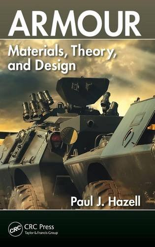 9781482238297: Armour: Materials, Theory, and Design