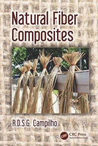 9781482239003: Natural Fiber Composites (Composite Materials)