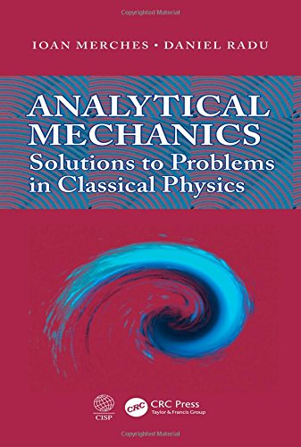 9781482239393: Analytical Mechanics: Solutions to Problems in Classical Physics
