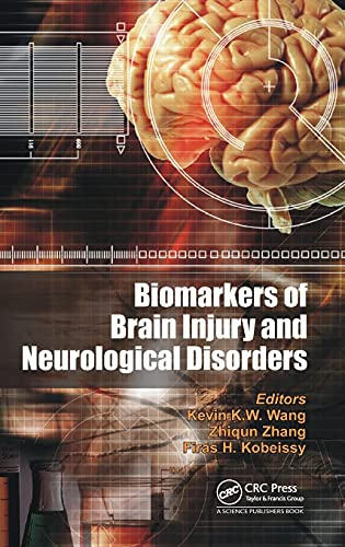 9781482239829: Biomarkers of Brain Injury and Neurological Disorders
