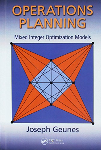 9781482239904: Operations Planning: Mixed Integer Optimization Models (Operations Research Series)