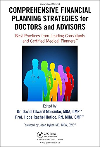 Comprehensive Financial Planning Strategies for Doctors and Advisors: Best Practices from Leading ...