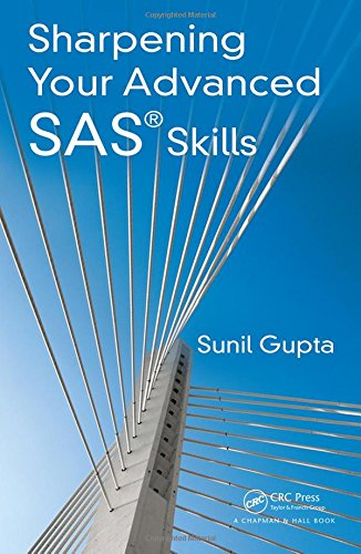 9781482240375: Sharpening Your Advanced SAS Skills