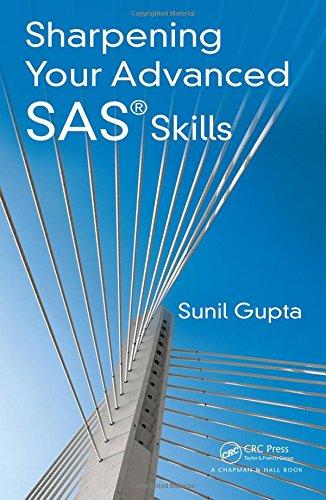 9781482240375: Sharpening Your Advanced SAS Skills
