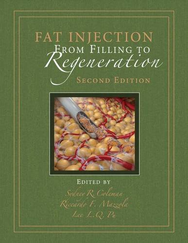 9781482241358: Fat Injection: From Filling to Regeneration, Second Edition