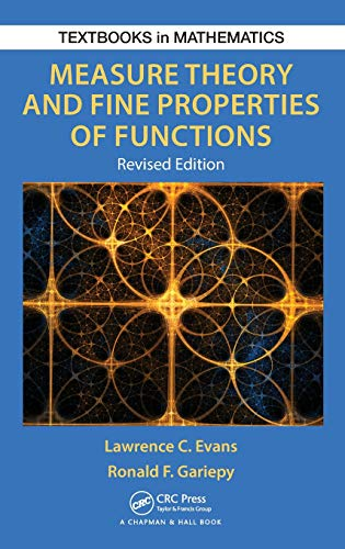 9781482242386: Measure Theory and Fine Properties of Functions, Revised Edition (Textbooks in Mathematics)