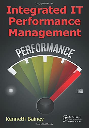 9781482242539: Integrated IT Performance Management