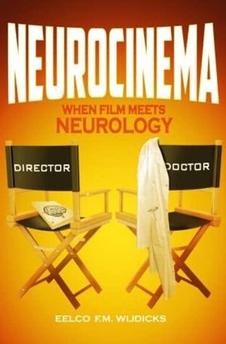 9781482242867: Neurocinema: When Film Meets Neurology