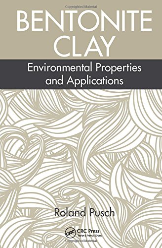 9781482243437: Bentonite Clay: Environmental Properties and Applications