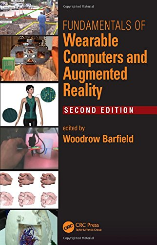 9781482243505: Fundamentals of Wearable Computers and Augmented Reality, Second Edition
