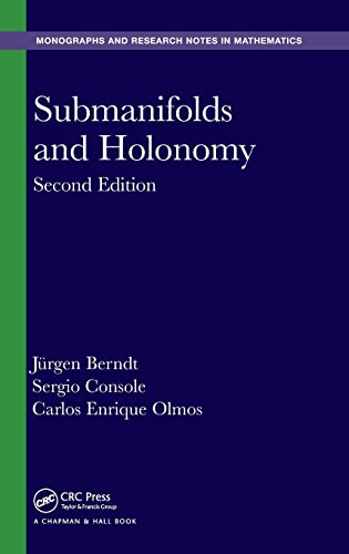 9781482245158: Submanifolds and Holonomy, Second Edition (Chapman & Hall/CRC Monographs and Research Notes in Mathematics)