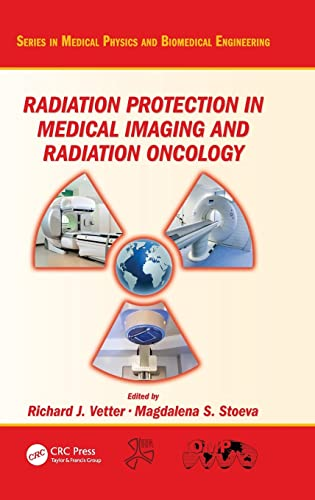 Radiation Protection in Medical Imaging and Radiation Oncology (Hardcover)