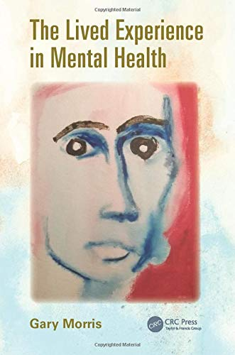 9781482245394: The Lived Experience in Mental Health