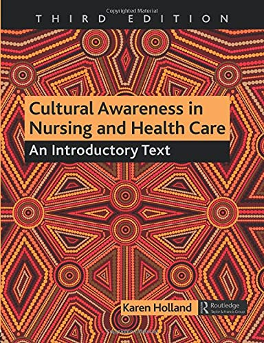 9781482245578: Cultural Awareness in Nursing and Health Care, Third Edition: An Introductory Text