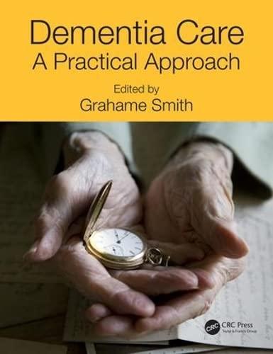 9781482245738: Dementia Care: A Practical Approach