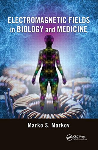 9781482248500: Electromagnetic Fields in Biology and Medicine