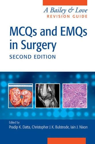 9781482248623: MCQs and EMQs in Surgery: A Bailey & Love Revision Guide, Second Edition