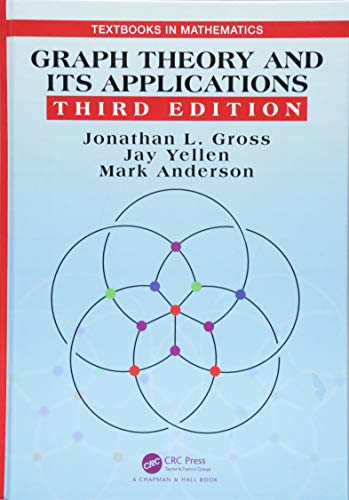 9781482249484: Graph Theory and Its Applications, Third Edition (Textbooks in Mathematics)