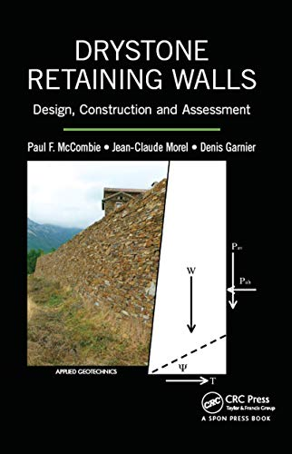 9781482250886: Drystone Retaining Walls: Design, Construction and Assessment (Applied Geotechnics)