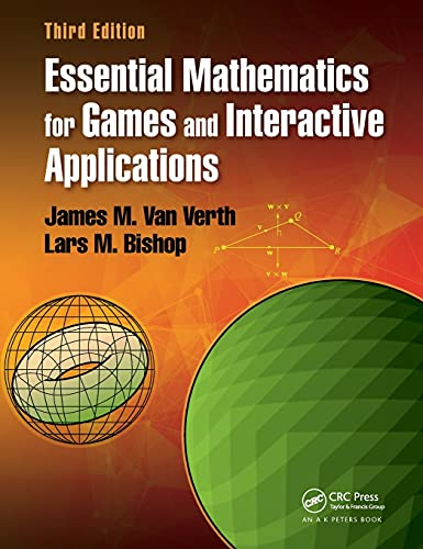 9781482250923: Essential Mathematics for Games and Interactive Applications, Third Edition