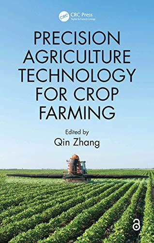 9781482251074: Precision Agriculture Technology for Crop Farming