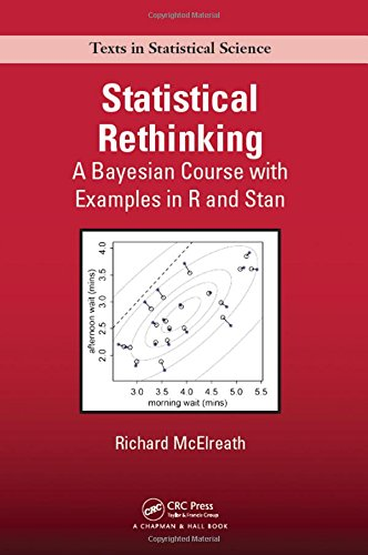 9781482253443: Statistical Rethinking: A Bayesian Course with Examples in R and Stan (Chapman & Hall/CRC Texts in Statistical Science)
