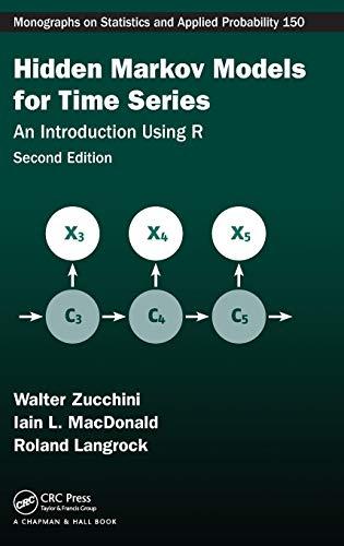 Hidden Markov Models For Time Series 2: Zucchini, Walter;macdonald, Iain