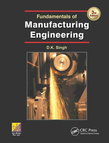 9781482254433: Fundamentals of Manufacturing Engineering, Third Edition