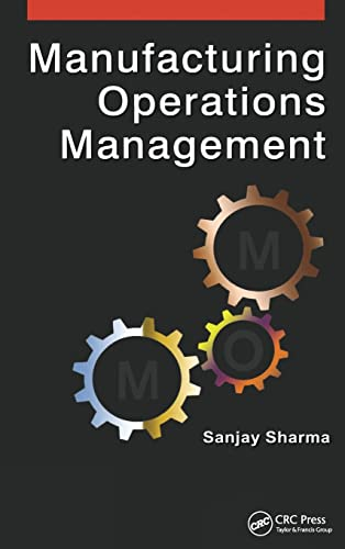 9781482257885: Manufacturing Operations Management