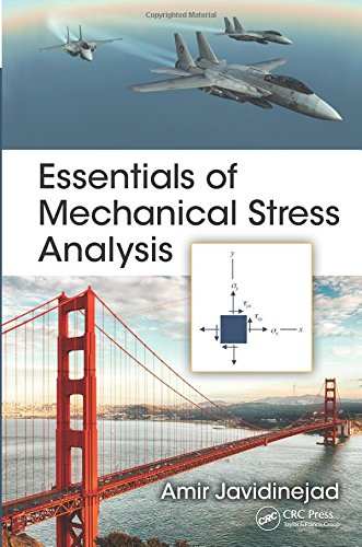 9781482258479: Essentials of Mechanical Stress Analysis (Mechanical and Aerospace Engineering Series)