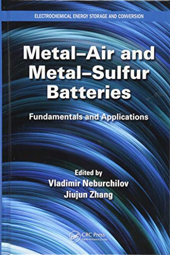 9781482258530: Metal–Air and Metal–Sulfur Batteries: Fundamentals and Applications (Electrochemical Energy Storage and Conversion)