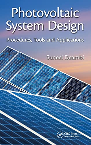 9781482259803: Photovoltaic System Design: Procedures, Tools and Applications