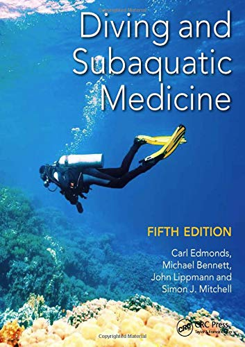 9781482260120: Diving and Subaquatic Medicine, Fifth Edition