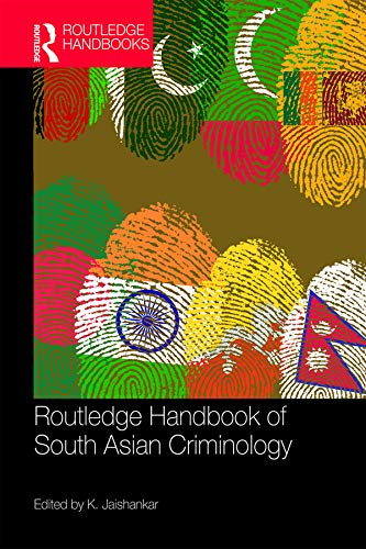 9781482260458: Handbook of South Asian Criminology