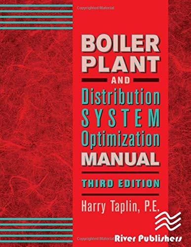 Boiler Plant and Distribution System Optimization Manual, Third Edition: Taplin  Jr.  P.E., Harry R...