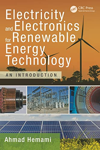 9781482261769: Electricity and Electronics for Renewable Energy Technology: An Introduction (Power Electronics and Applications Series)