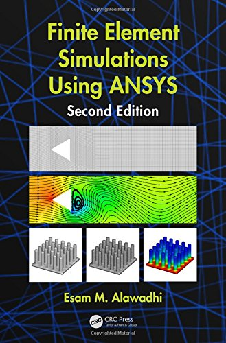 9781482261974: Finite Element Simulations Using ANSYS, Second Edition