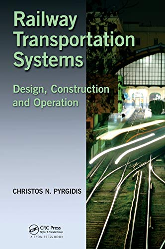 9781482262155: Railway Transportation Systems: Design, Construction and Operation