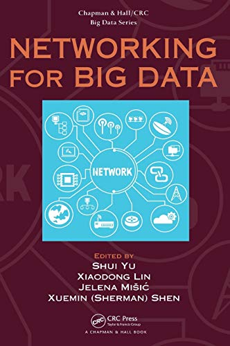9781482263497: Networking for Big Data (Chapman & Hall/CRC Big Data: Aims and Scope)