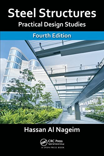 9781482263558: Steel Structures: Practical Design Studies, Fourth Edition