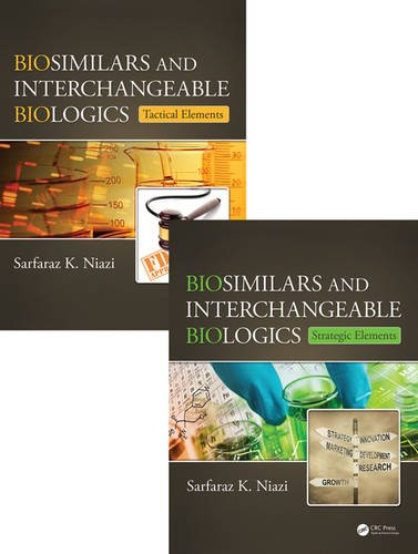 9781482298918: Biosimilar and Interchangeable Biologics: From Cell Line to Commercial Launch, Two Volume Set