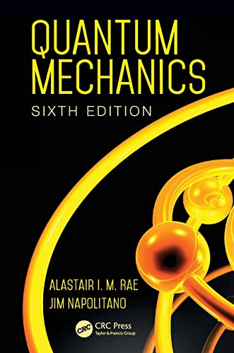 9781482299182: Quantum Mechanics, Sixth Edition