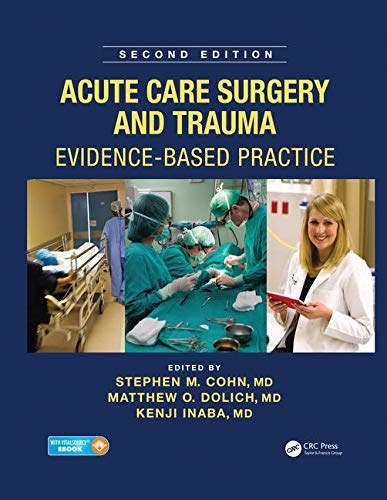 9781482299298: Acute Care Surgery and Trauma: Evidence-Based Practice, Second Edition