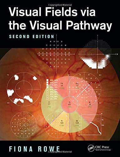 9781482299632: Visual Fields via the Visual Pathway, Second Edition