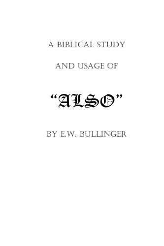 9781482301007: A Biblical Study and Usage of ALSO