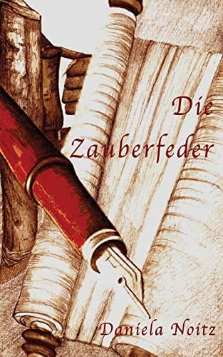 9781482301533: Die Zauberfeder (German Edition)