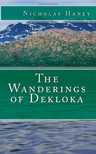 9781482302622: The Wanderings of Dekloka